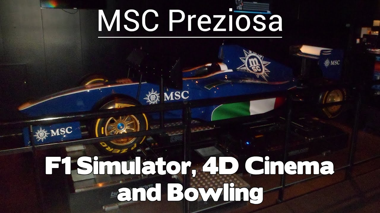 9942b2d53 MSC Preziosa - F1 Simulator, 4D Cinema and Bowling - YouTube