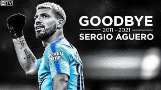 Sergio Aguero • Goodbye Manchester City