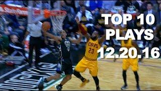 Top 10 NBA Plays: 12.20.16