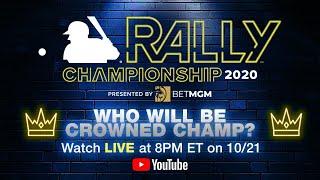 MLB Rally 2020 Championship (Live during World Series Game 2)