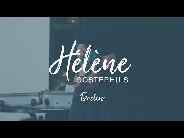Hélène Oosterhuis - Doelen