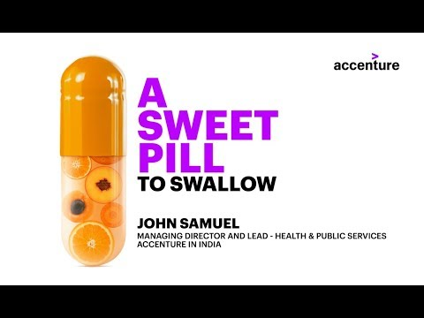 Accenture Business Journal for India 2018 - A SWEET PILL TO SWALLOW