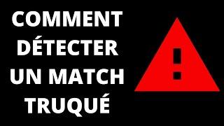 COMMENT DÉTECTER UN MATCH TRUQUÉ ? (Paris Sportifs)