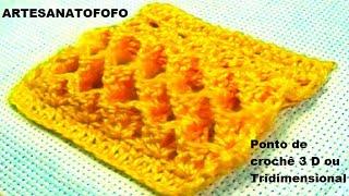 Ponto de crochê 3 D ou Tridimensional – PONTO DE CROCHÊ 2