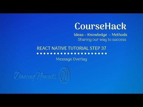React Native Tutorial Step 37 — Message Overlay thumbnail