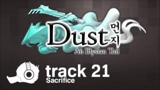 Dust An Elysian Tail OST - 21 - Sacrifice