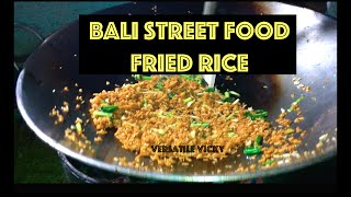 Bali Street Food Fried Rice Nasi Goreng Indonesian Street Food Fried Rice