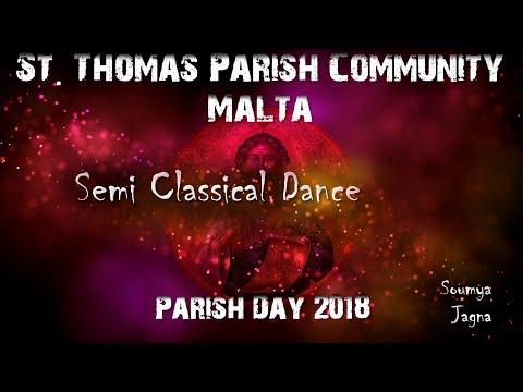 Semi Classical Dance  St  Thomas Parish Community Malta  Parish Day Celebration 2018