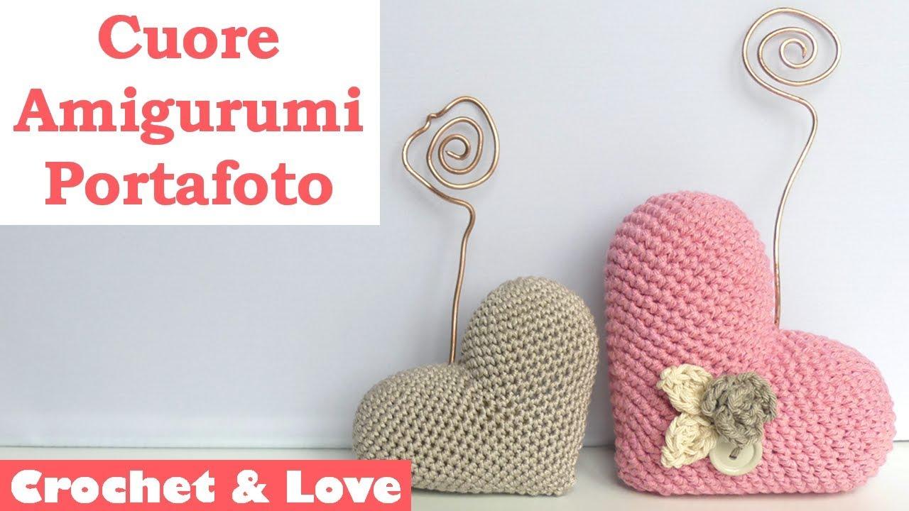Tutorial Cuore Amigurumi Portafoto Idea Semplice E Veloce Per La Festa Della Mamma