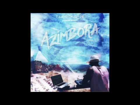 Azimbora Vol.7 - Dj Fabio Chantre