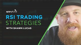 RSI Indicator Trading Strategies with Shawn Lucas