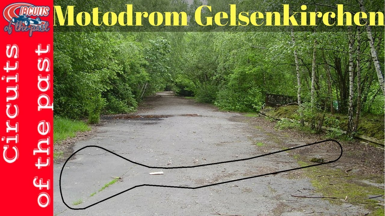 Gelsenkirchen Germany Map.Motodrom Gelsenkirchen Almaring Track Walk With Map On Abandoned