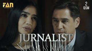 Журналист Сериали 2 - қисм / Jurnalist Seriali 2 - qism