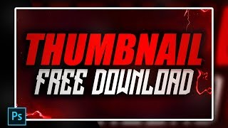 Thumbnail Template [ + PHOTOSHOP FREE DOWNLOAD ]
