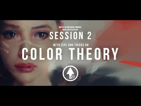 Level Up! Session 2 COLOR THEORY