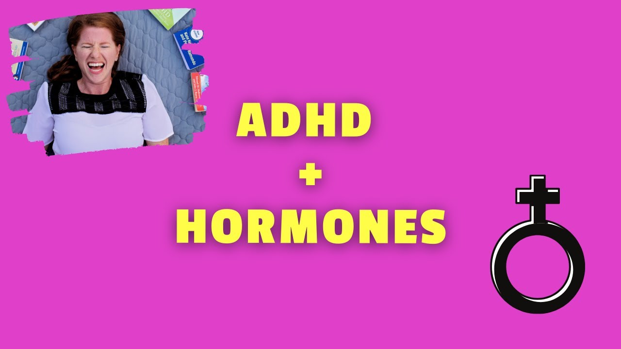 Download ADHD and Female Hormones