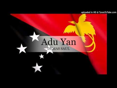 Demas Saul - Adu Yan [PNG Music 2015]