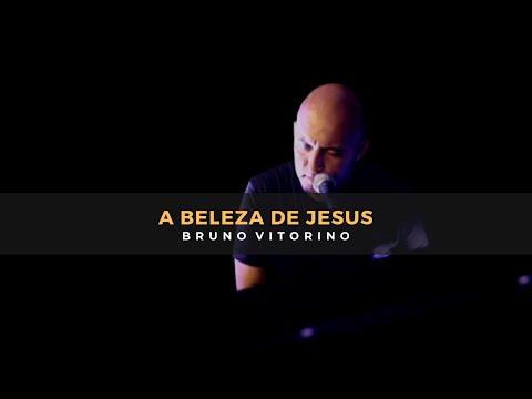 Louvor e Adoração (A beleza de Jesus) I Bruno Vitorino