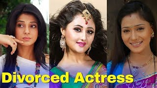 15 Famous TV Actresses who are Divorced in Real Life - Shocking !!