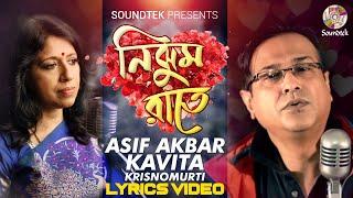 Video Asif , Kavita Krishnomurti - Nijhum Raate | Valentine Song | Soundtek download MP3, 3GP, MP4, WEBM, AVI, FLV September 2018
