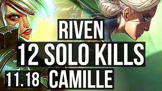 RIVEN vs CAMILLE (TOP) | 12 solo kills, 3.1M mastery, Quadra, Rank 6 Riven | BR Challenger | v11.18
