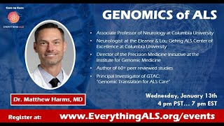 Genomics & the Genetics of ALS with Dr. Matthew Harms, MD of Columbia