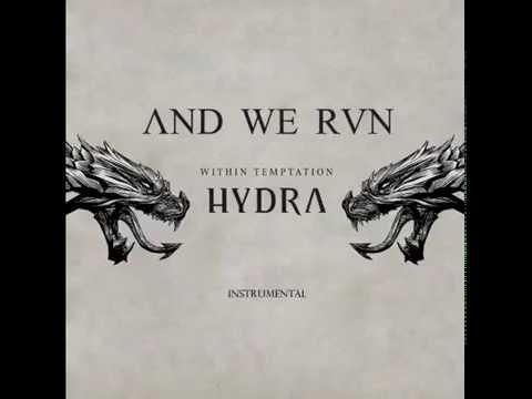 And We Run (Official instrumental version) - Within Temptation