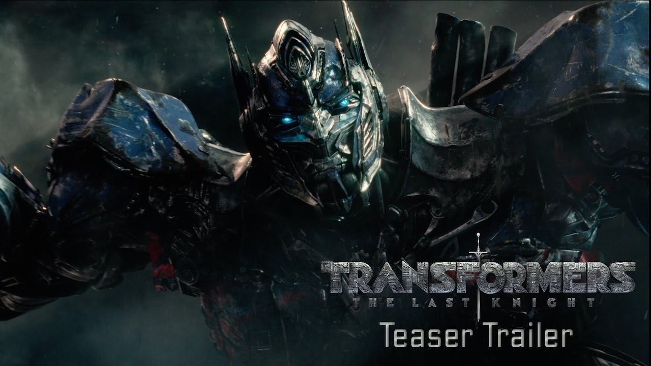 Transformers The Last Knight Teaser Trailer 2017 Official