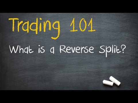 Stock Market Training: What is a Reverse Split?