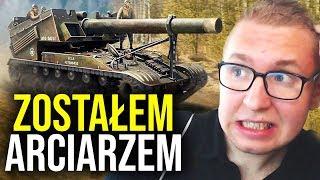 ZOSTAŁEM ARCIARZEM !!! - World of Tanks