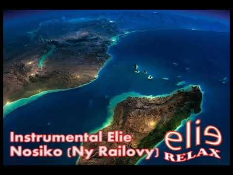 ElieRelax Instrumental Elie    Nosiko Ny Railovy