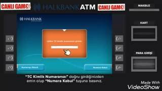 CanliGame.Com - HALKBANK atm'den kartsız para yatırma