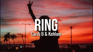 Cardi B & Kehlani - Ring (Clean Lyrics)