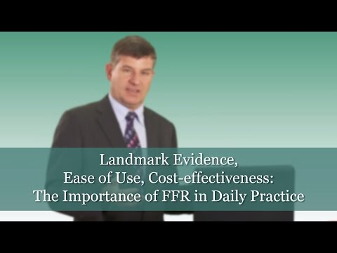 Landmark Evidence, Ease of Use, Cost-effectiveness: The Importance of FFR in Daily Practice