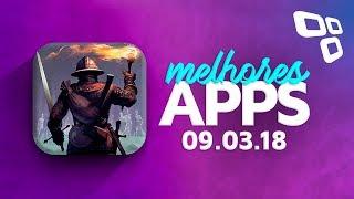 Melhores Apps da Semana para Android e iOS - Review (09/03/2018) - TecMundo