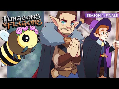 """Fungeons & Flagons - Episode 10 """"THE FINALE!"""""""