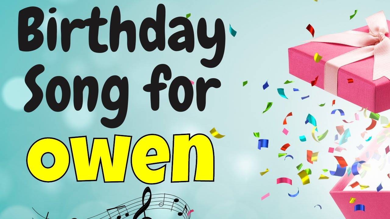 Happy Birthday Owen Song | Birthday Song for Owen | Happy Birthday Owen Song Download