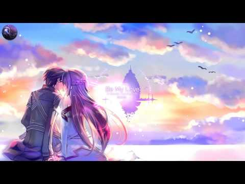 Be My Love - A Melodic Dubstep and Future Bass Mix