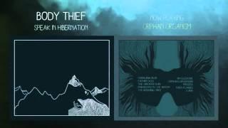 Body Thief - Orphan Organism (Official Audio)