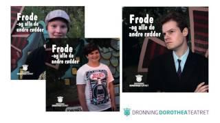 Frode og alle de andre rødder - Dorothea Teatret