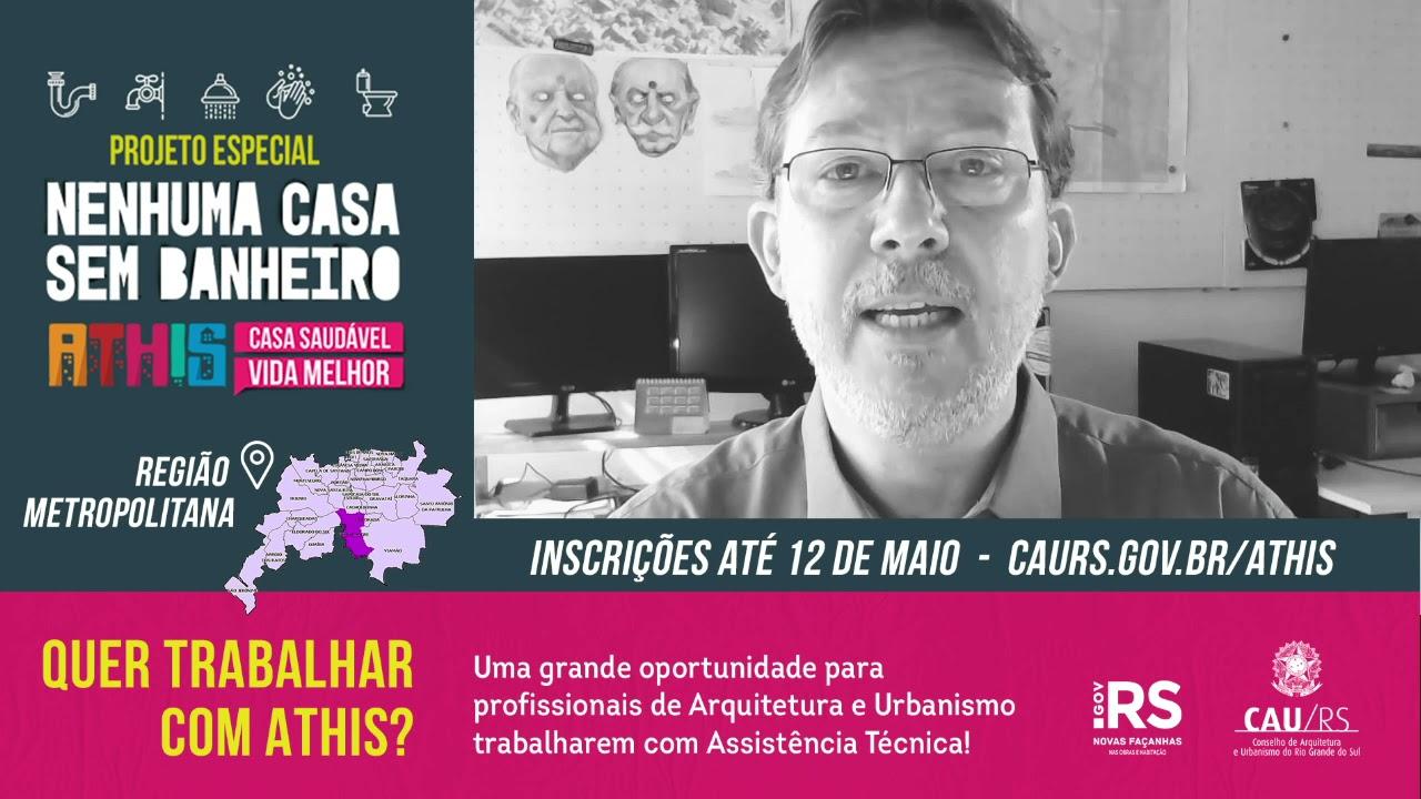 Oportunidade para trabalhar com ATHIS na Região Metropolitana de Porto Alegre