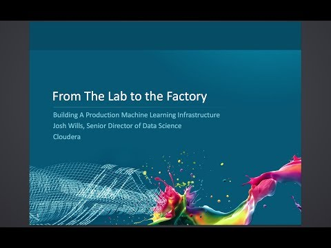 From the Lab to the Factory: Building a Production Machine Learning Infrastructure