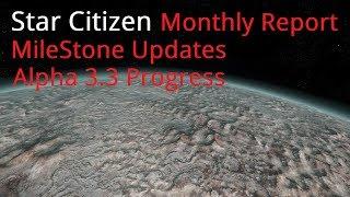 Star Citizen Monthly Report | Huge Milestone Updates Coming to 3.3
