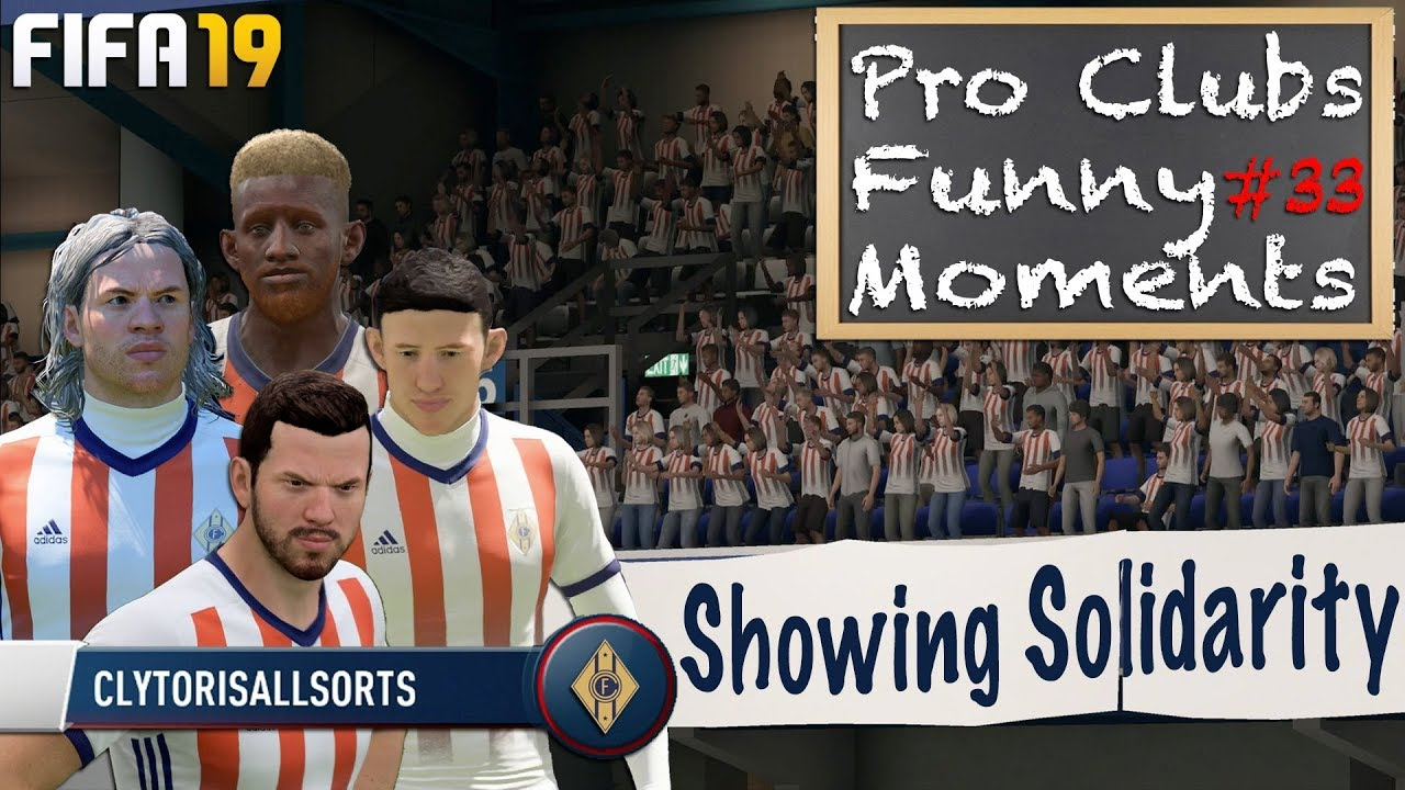 Showing Solidarity - Pro Clubs Funny Moments #33