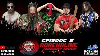 AWO Adrenaline Episode 5 (05/10/2020)