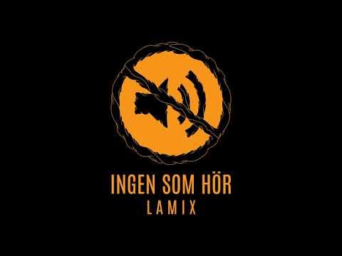 Lamix - Ingen Som Hör (Prod: Pablo Paz) I Audio