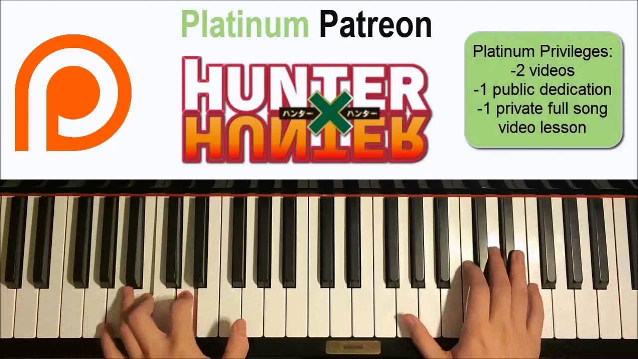 Hunter X Hunter 2011 Ost Departure Patreon Dedication 25 Piano Cover Youtube