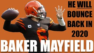 Baker Mayfield WILL Bounce Back in 2020. Here's why...