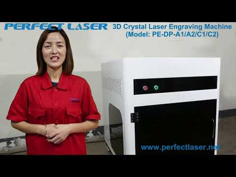 20171204 Perfect Laser 3D Crystal Laser Engraving Machine Engineer Introduction Video  PE DP A1A2 C1