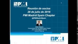 Webinar Reunión de socios Julio 2016  PMI Madrid Spain Chapter